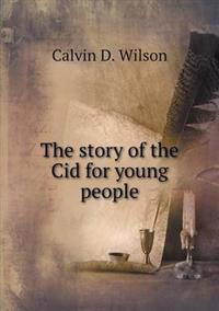 The Story of the Cid for Young People