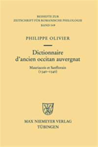 Dictionnaire D'ancien Occitan Auvergnat