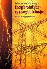 Energiproduksjon og energidistribusjon: jordfeil, anlegg og sikkerhet