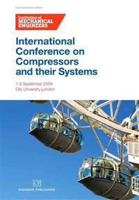 International Conference On Compressors and their Systems 2009