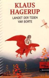 Landet der tiden var borte - Klaus Hagerup | Ridgeroadrun.org