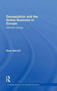 Deregulation and the Airline Business in Europe