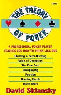 Theory of poker - a professional poker player teaches you how to think like