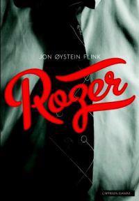 Roger - Jon Øystein Flink | Inprintwriters.org