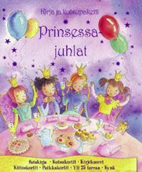 Prinsessajuhlat - kirja ja kutsupaketti