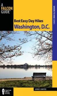 Falcon Guide Best Easy Day Hikes Washington, D.c.