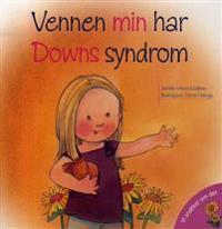 Vennen min har Downs syndrom - Jennifer Moore-Mallinos pdf epub
