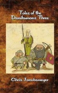 Tales of the Demihumans Three
