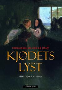 Kjødets lyst - Nils Johan Stoa pdf epub