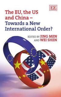 The EU, the US and China - Towards a New International Order?