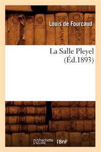 La Salle Pleyel (Ed.1893)