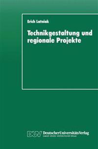 Technikgestaltung und Regionale Projekte