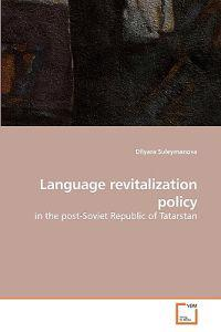 Language Revitalization Policy