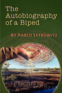 The Autobiography of a Biped