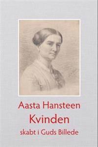 Kvinden - Aasta Hansteen   Inprintwriters.org