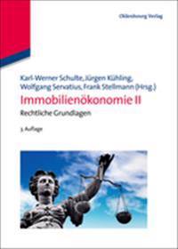 Immobilienokonomie II: Rechtliche Grundlagen