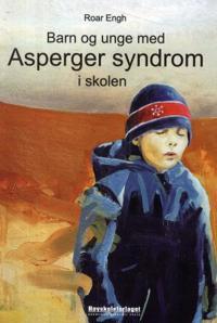 Barn og unge med Asperger syndrom i skolen