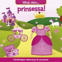 Minä olen prinsessa!