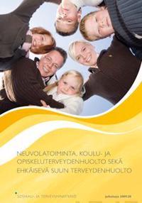 Neuvolatoiminta, koulu- ja opiskeluterveydenhuolto sekä ehkäisevä suun terveydenhuolto