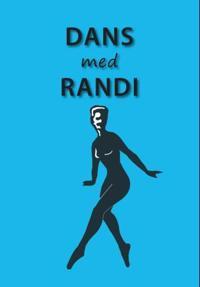 Dans med Randi