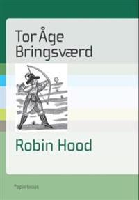 Robin Hood - Tor Åge Bringsværd | Inprintwriters.org