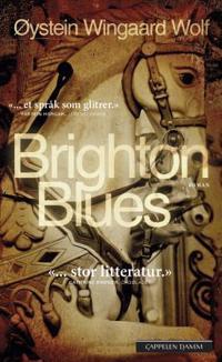 Brighton blues - Øystein Wingaard Wolf | Inprintwriters.org