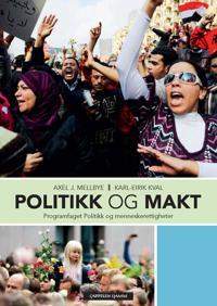 Politikk og makt - Axel J. Mellbye, Karl-Eirik Kval | Ridgeroadrun.org