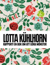 Rapport! : en bok om att göra mönster