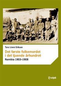Det første folkemordet i det tjuende århundret