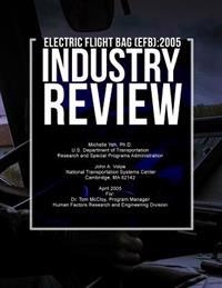 Electronic Flight Bag (Efb): 2005 Industry Review
