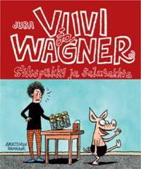 Viivi ja Wagner - Sikspäkki ja salmiakkia