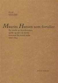 Maurits Hansen som forteller - Olaf Øyslebø   Inprintwriters.org