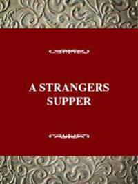 A Stranger's Supper