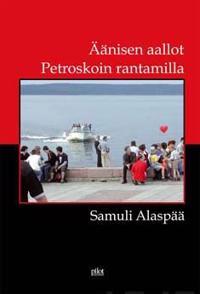 Äänisen aallot Petroskoin rantamilla