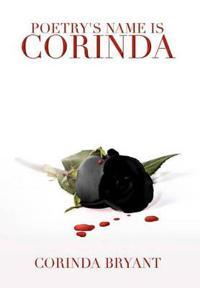Poetry's Name Is Corinda
