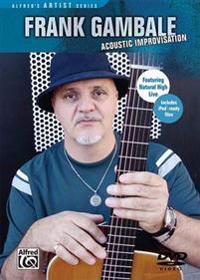 Frank Gambale -- Acoustic Improvisation: DVD