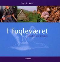 I fugleværet ; I fugleværet : fortellingen om Isa og Ea - Inga E. Næss | Inprintwriters.org