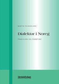 Dialektar i Noreg - Martin Skjekkeland pdf epub