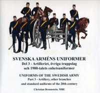Svenska arméns uniformer. D.3, Artilleriet = Uniforms of the swedish army. P.3, The Artillery