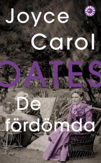 De fördömda - Joyce Carol Oates pdf epub