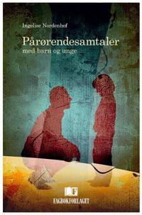 Pårørendesamtaler - Ingelise Nordenhof | Inprintwriters.org