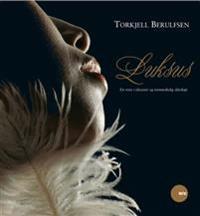 Luksus - Torkjell Berulfsen | Inprintwriters.org
