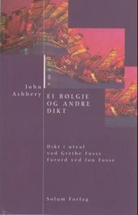 Ei bølgje og andre dikt - John Ashbery pdf epub