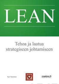 Lean - Tehoa ja laatua strategiseen johtamiseen