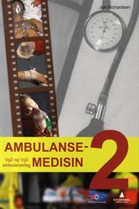 Ambulansemedisin 2; vg2 og vg3 ambulansefag