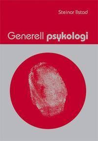 Generell psykologi - Steinar Ilstad pdf epub