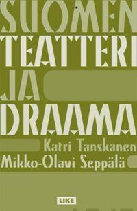 Suomen teatteri ja draama