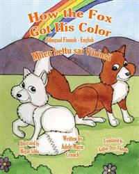 How the Fox Got His Color Bilingual Finnish English