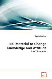 Iec Material to Change Knowledge and Attitude