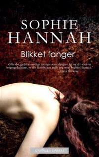 Blikket fanger - Sophie Hannah | Ridgeroadrun.org